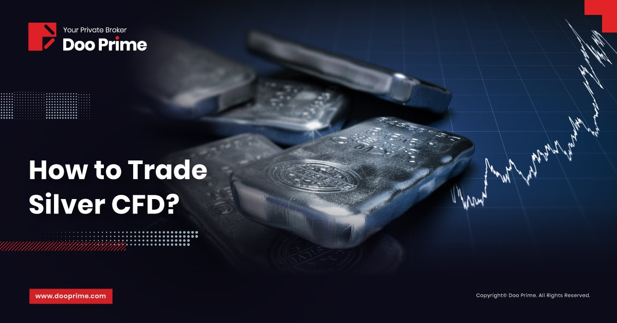 How To Trade Silver CFD ?